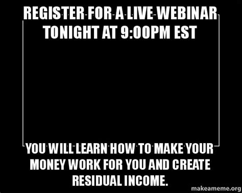 register for a live webinar tonight at 9 00pm est you will