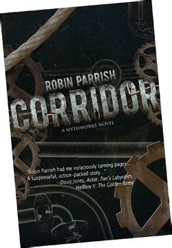 Corridor A Mythworks Novel robin parrish official website