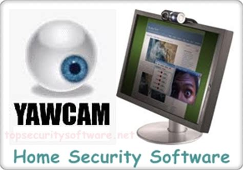 security software yawcam monitoring