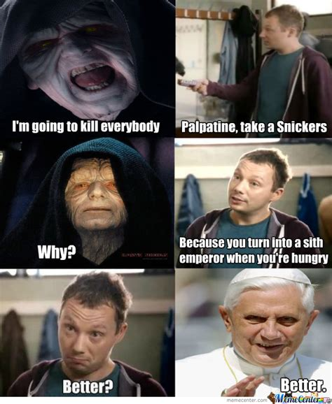 Memes Snickers - palpatine s snickers by kognak meme center