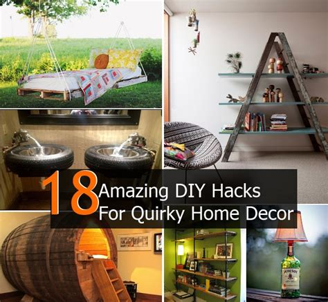 diy home hacks 18 amazing diy hacks for quirky home decor diy home things