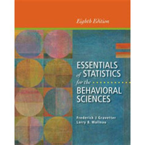 statistics for the behavioral sciences 9th edition essentials of statistics for the behavioral sciences