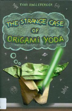 The Strange Of Origami Yoda Questions - 1000 images about may the be with you on