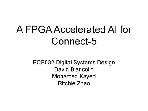 xtensa design contest a fpga accelerated ai for connect 5 презентация онлайн