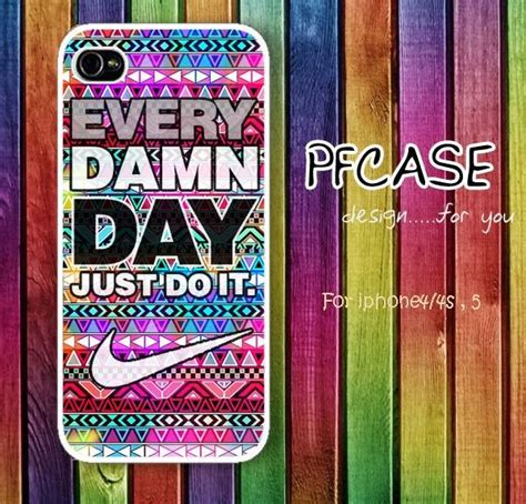 Every Damn Day Just Do It Colorhard Caseiphone Casesmua Hp nike with every damn day just do it with from pfcasesluulla