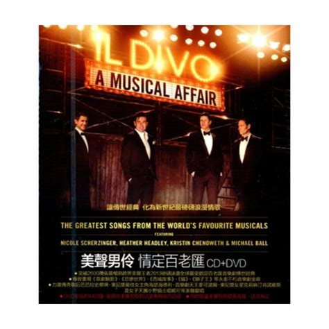 Cd Il Divo A Musical Affair Dvd 情定百老匯 cd dvd a musical affair cd dvd gt 美聲男伶 il
