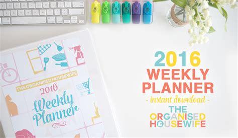 2016 weekly planner the organised housewife