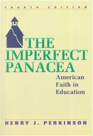 imperfect books the imperfect panacea by henry j perkinson reviews