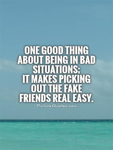 good     bad situations   picking picture quotes