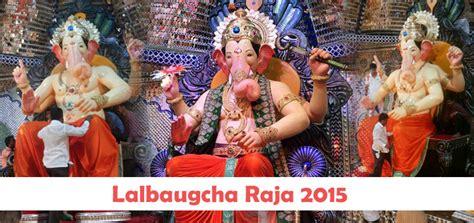 Lalbaugcha Raja 2015 Images
