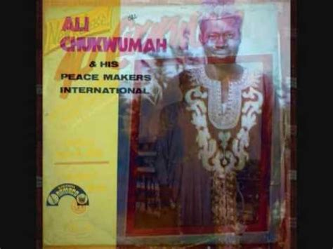ali chukwuma his peace makers international ife oma dimma ogechukwu okey jakota doovi