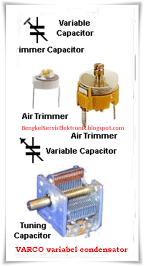 kapasitor variabel adalah bengkel service elektronik komponen elektronika aktif dan pasif