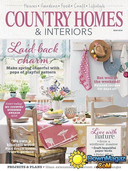 country home design magazines country homes interiors may 2015 187 download pdf