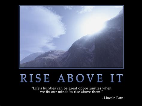 rise above going beyond the rising above it all quotes quotesgram