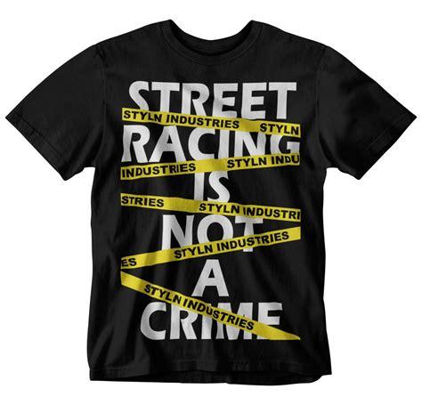Tshirt Wesco Racing racing is not a crime t shirt styln industries