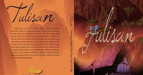 menulis resensi puisi buku kumpulan cerpen tulisan karya asrival dkk fam