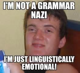 Meme M - meme creator i m not a grammar nazi i m just
