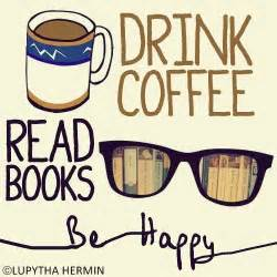 where to drink coffee books quotes about coffee addiction quotesgram