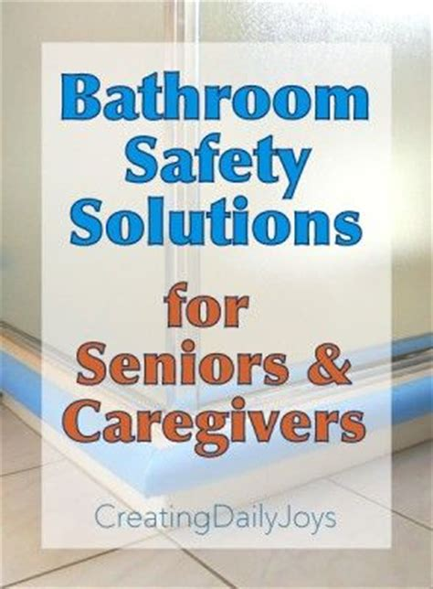 bathroom safety tips 17 best images about cdj caregiving tips on pinterest