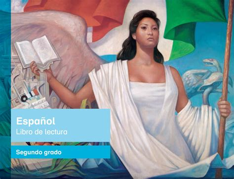 libros de texto gratuito de primaria downloadily docs primaria segundo grado espanol libro de lectura by santos