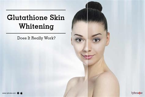 Gluta Skin glutathione skin whitening does it really work by dr