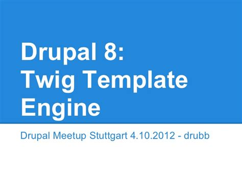 templating engine drupal 8 twig template engine