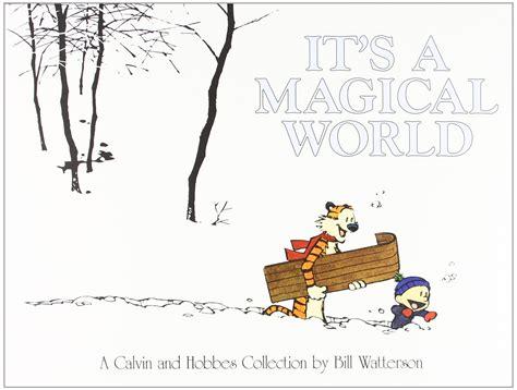 it s a magical world a calvin and hobbes collection lo que calvin y hobbes me ha ense 241 ado de la vida