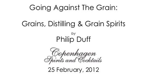 against the grain how i went from factory floor to my own multi million pound company and you can books going against the grain grains distilling grain spirit