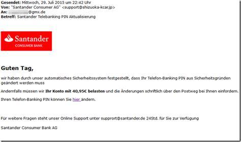 santander bank pin banking betr 252 gerische mail gibt sich als santander aus