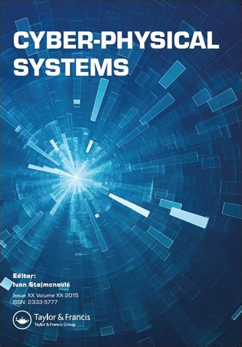 security and privacy in cyber physical systems foundations principles and applications wiley ieee books cyber physical systems call for papers explore