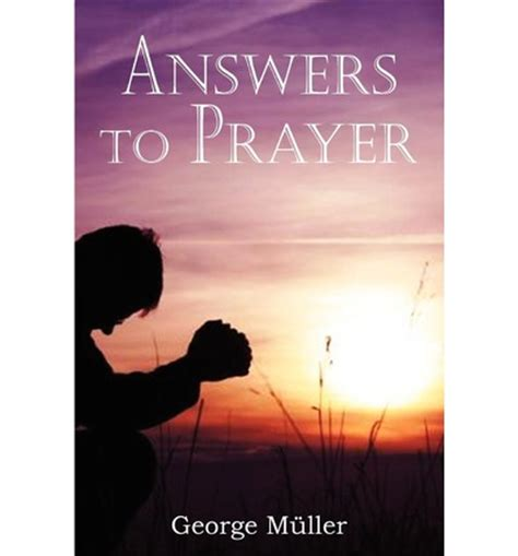 answers to prayer books answers to prayer george muller 9781935785446