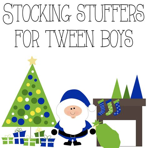 stuffers for stuffers for tween boys