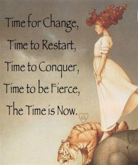time to change my life quotes the time is now quotes pinterest katy perry time