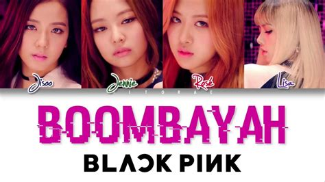 blackpink boombayah lyrics blackpink boombayah color coded lyrics han rom eng youtube