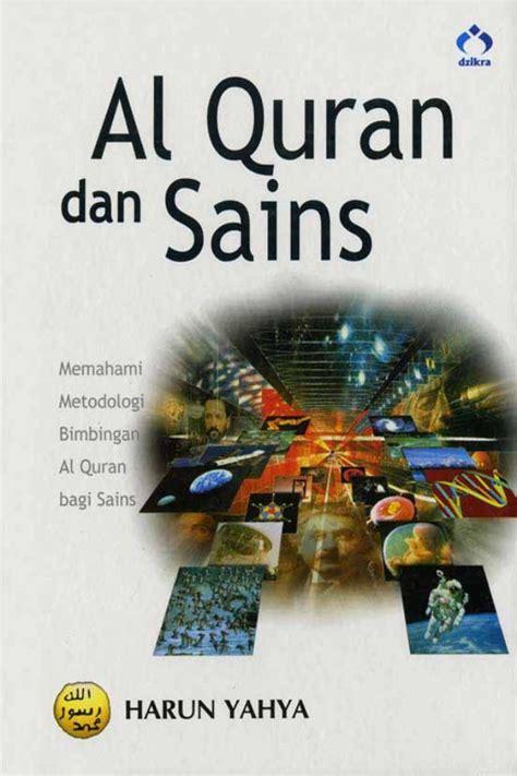 Al Quran Dan Serangan Orientalisme al quran dan sains 1