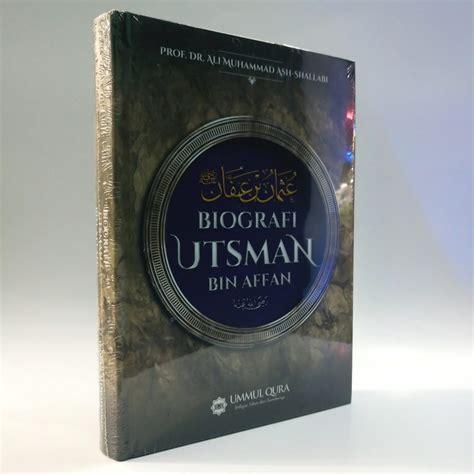 Peci Haji Putih Untuk Anak Awal biografi utsman bin affan ummul qura al manshuroh