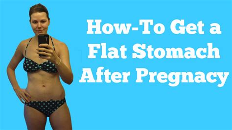 How To Get A Flat Stomach After Pregnancy Fit With Rachel