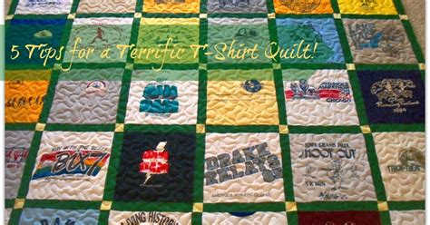 Quilt Tips by Quiltscapes 5 Tips For A Terrific T Shirt Quilt