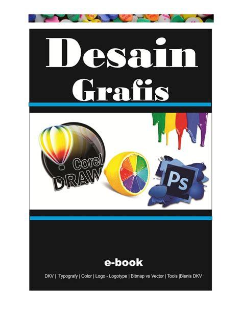 ebook desain grafis free desain grafis by desain grafis d3ti uns issuu
