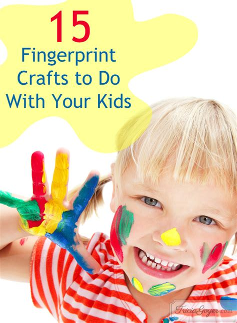 fingerprint crafts 15 fingerprint crafts to do with your tricia goyer