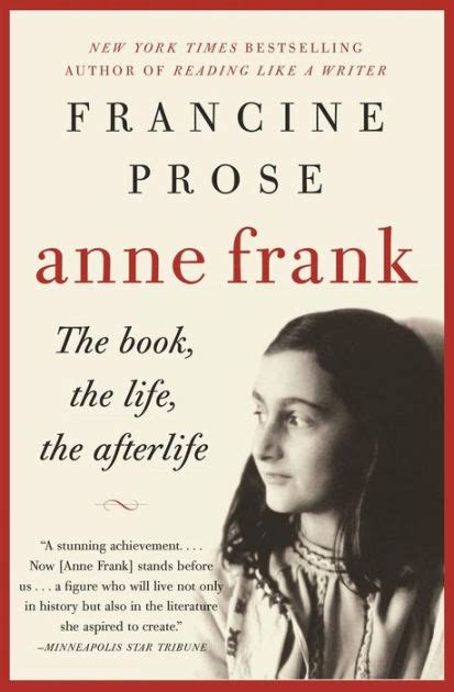 biography of anne frank book anne frank the book the life the afterlife by francine