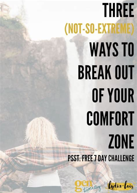 the science of breaking out of your comfort zone how to live fearlessly seize books 3 not so ways to out of your comfort zone