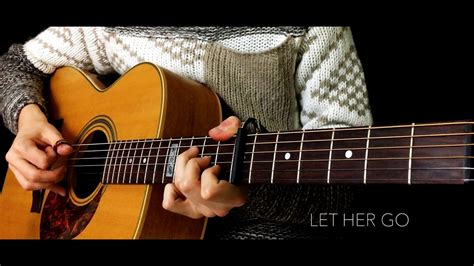 fingerstyle tutorial let her go let her go passenger country fingerstyle guitar cover