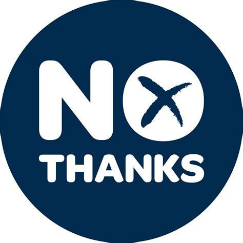 Say No Thanks say no thanks to independence