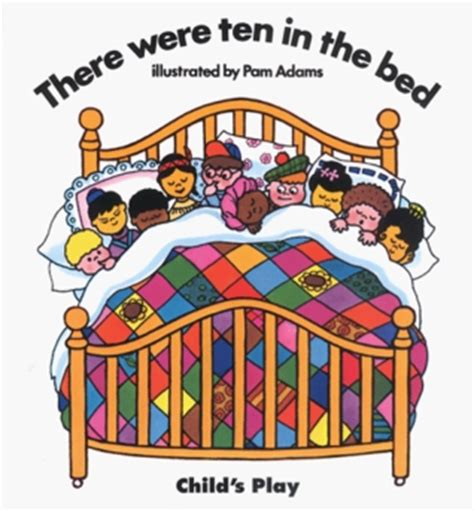 ten in the bed book there were ten in the bed by pam adams