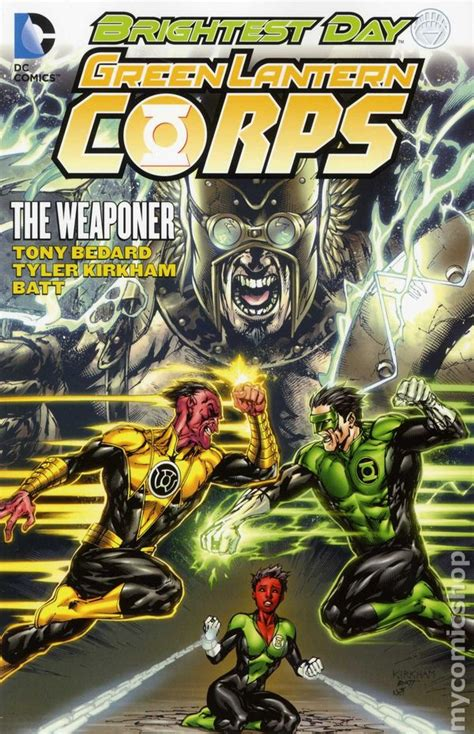 Green Lantern The Sinestro Corps War Tpb 2011 Dc Complete Edition green lantern corps the weaponer tpb 2012 dc brightest