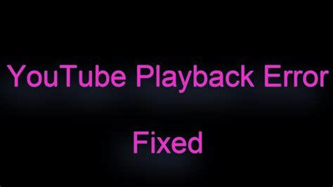 you aborted the video playback how to fix playback error fixed youtube