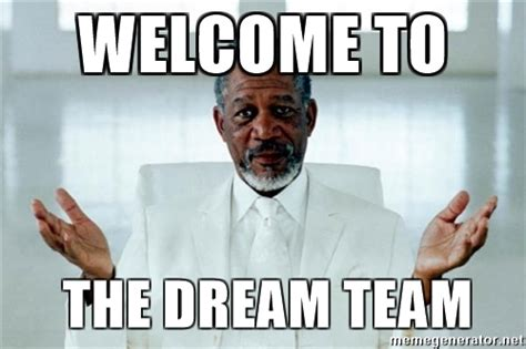 Team Memes - welcome to the team meme image mag