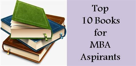 Internships For Mba Aspirants by Top 10 Books For Mba Aspirants That Are A Must Read College