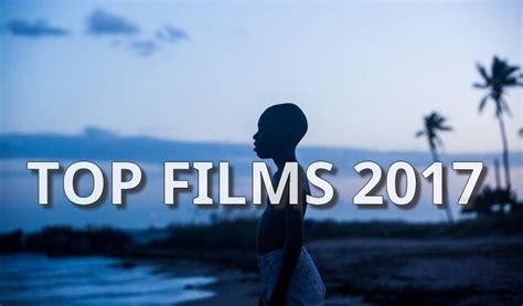 film 2017 amour les meilleurs films de 2017 le choix de la r 233 daction
